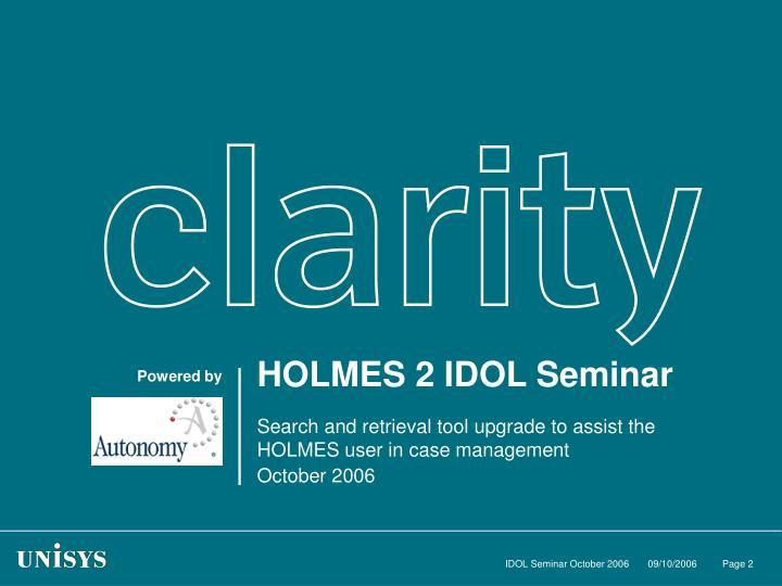 HOLMES 2 IDOL Seminar