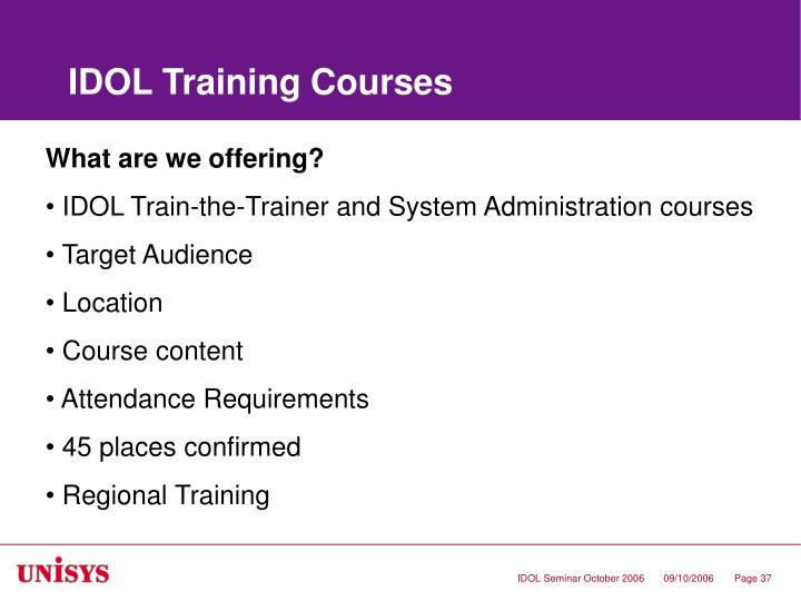 IDOL Training Courses