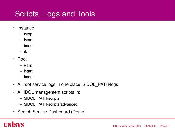 Scripts, Logs and Tools