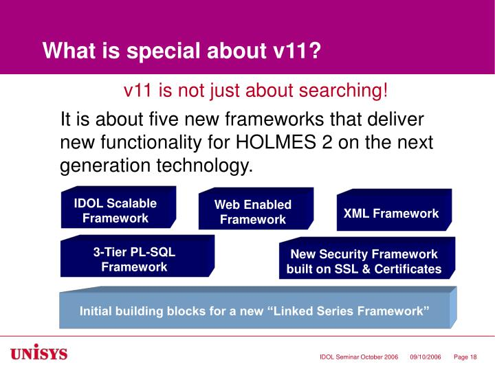 What is special about v11?