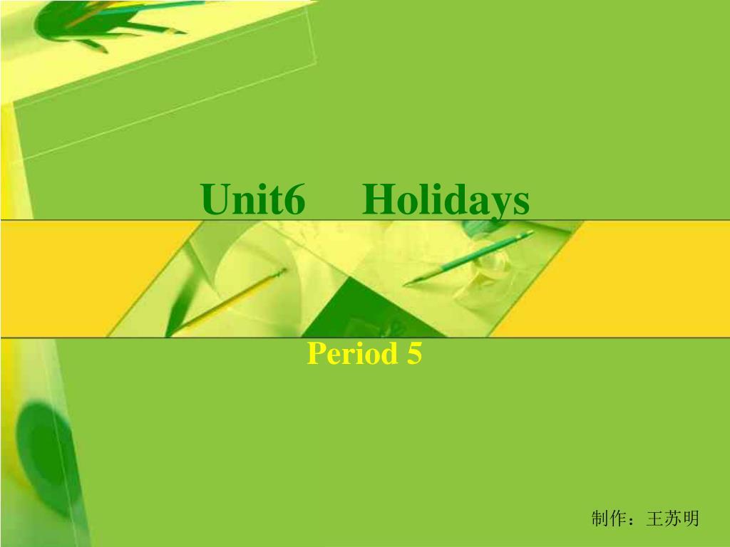 unit6 holidays