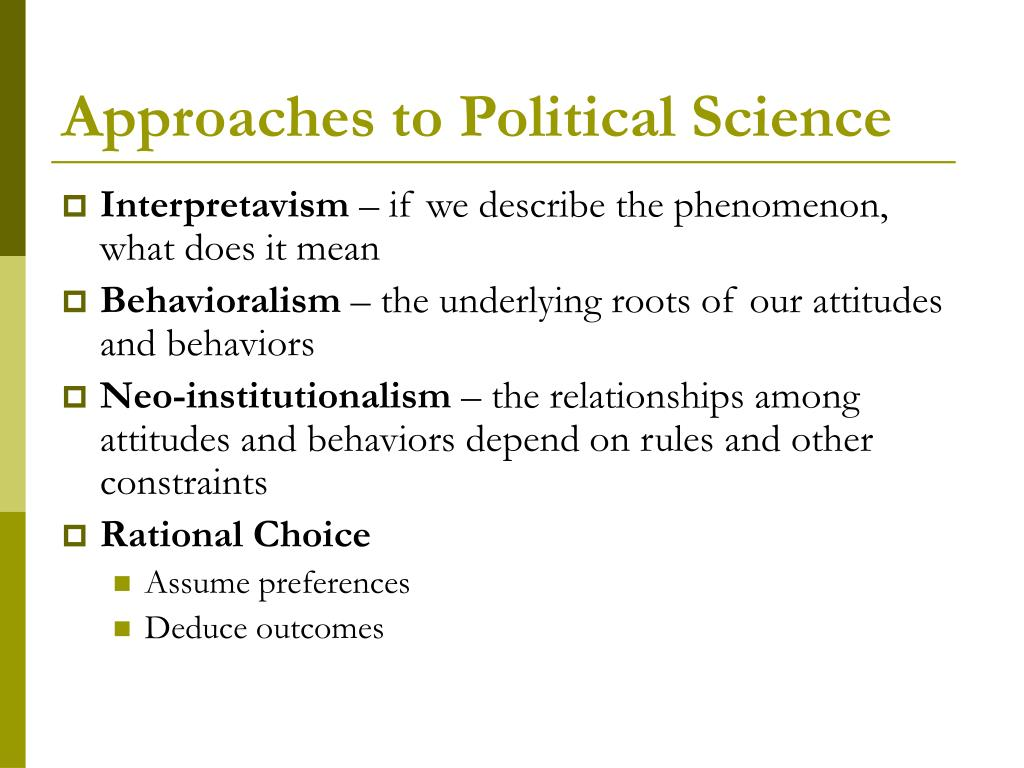 Approaches to Political Science