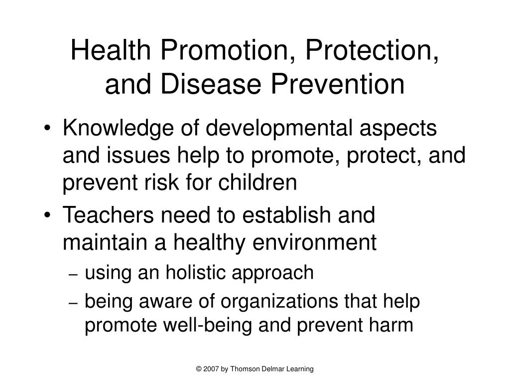 Health Promotion, Protection, and Disease Prevention
