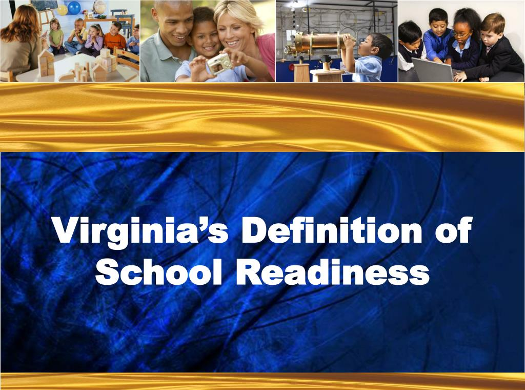 Virginia's Definition of School Readiness