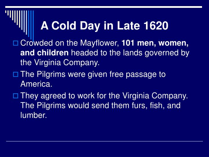A Cold Day in Late 1620