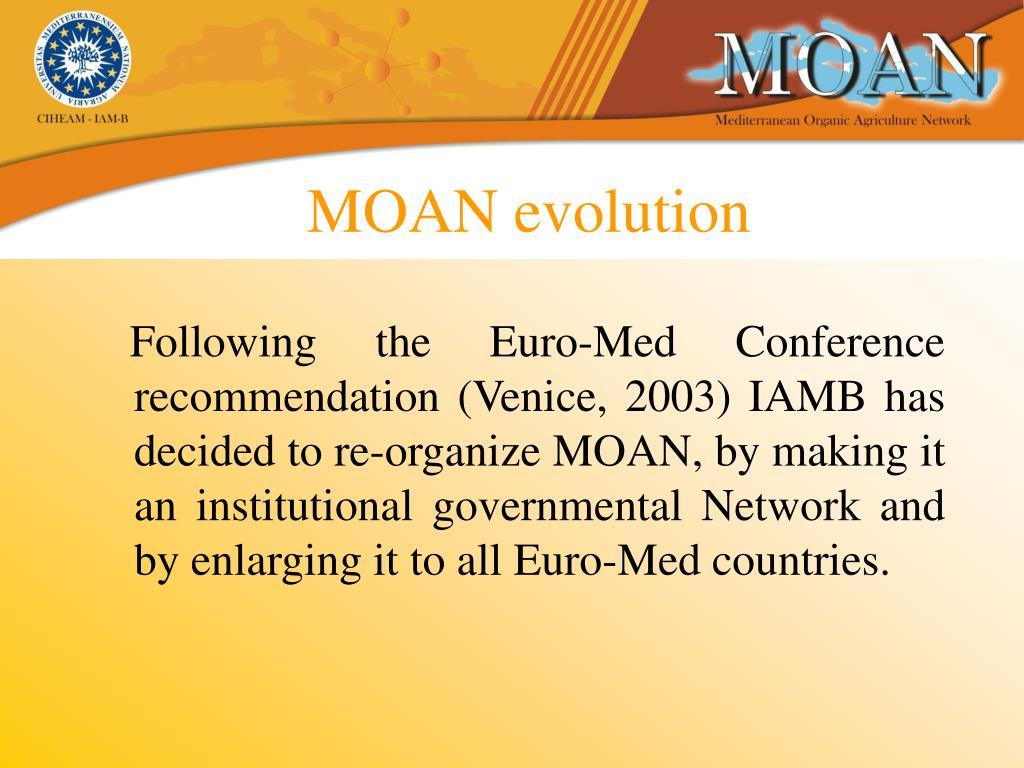 MOAN evolution