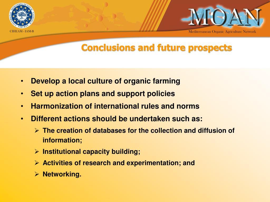 Develop a local culture of organic farming