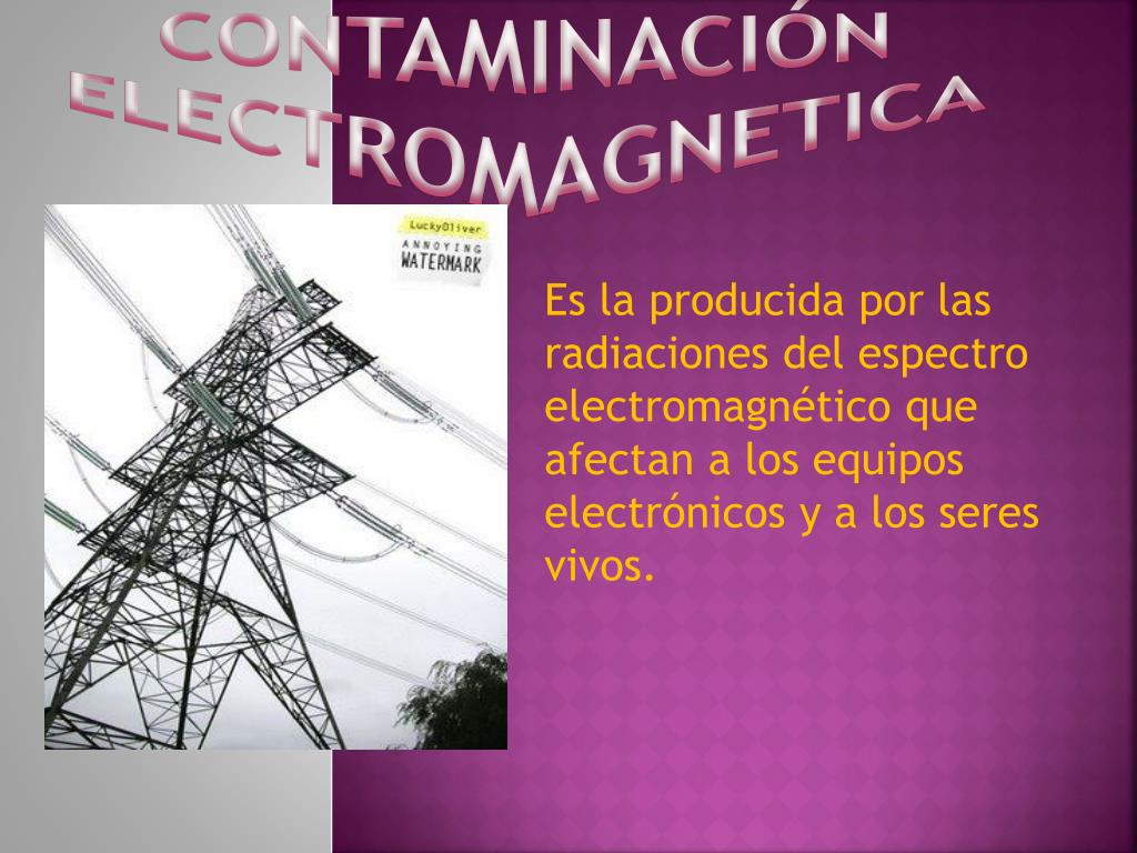 CONTAMINACIÓN ELECTROMAGNETICA