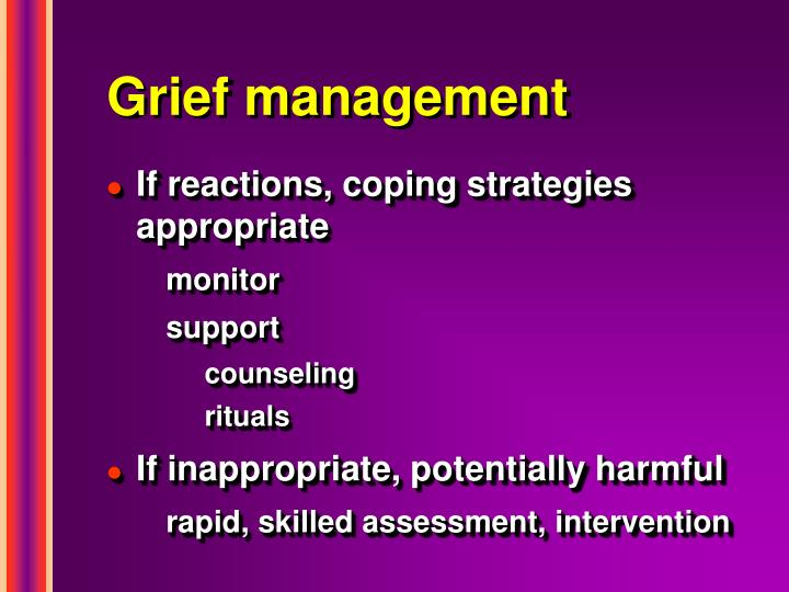 Grief management
