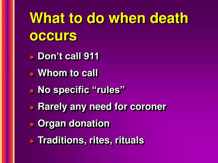 What to do when death occurs