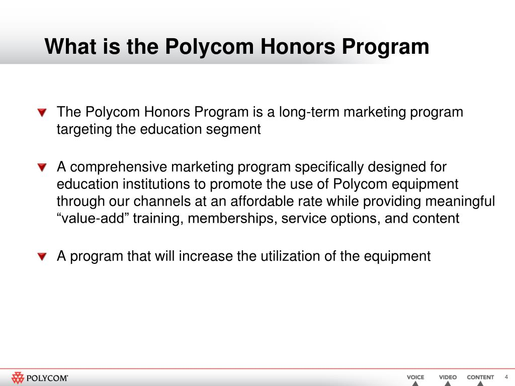 What is the Polycom Honors Program
