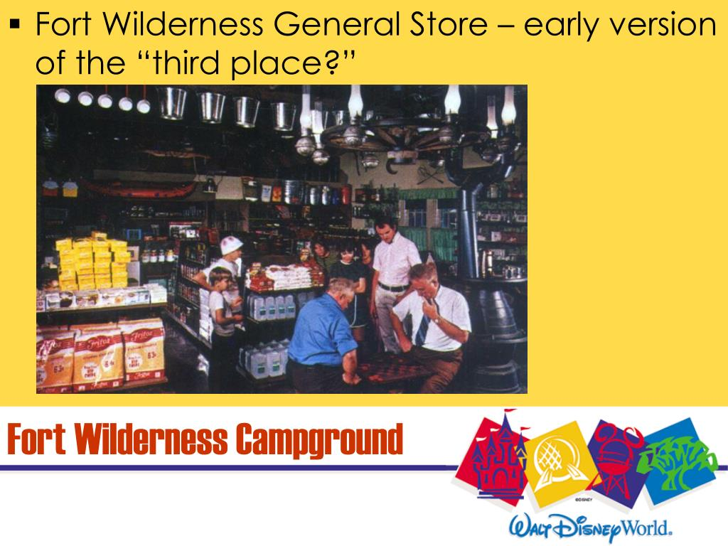"Fort Wilderness General Store – early version of the ""third place?"""