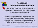response interruption redirection100