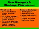 case managers discharge planners cont