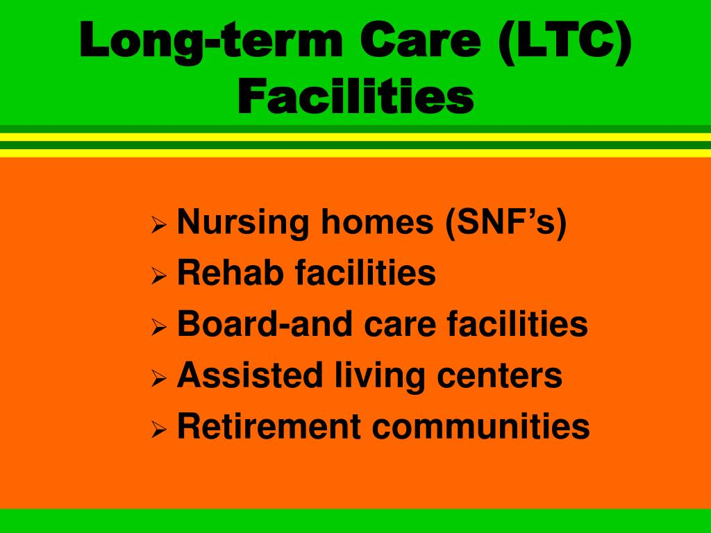 Long-term Care (LTC) Facilities