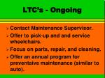 ltc s ongoing