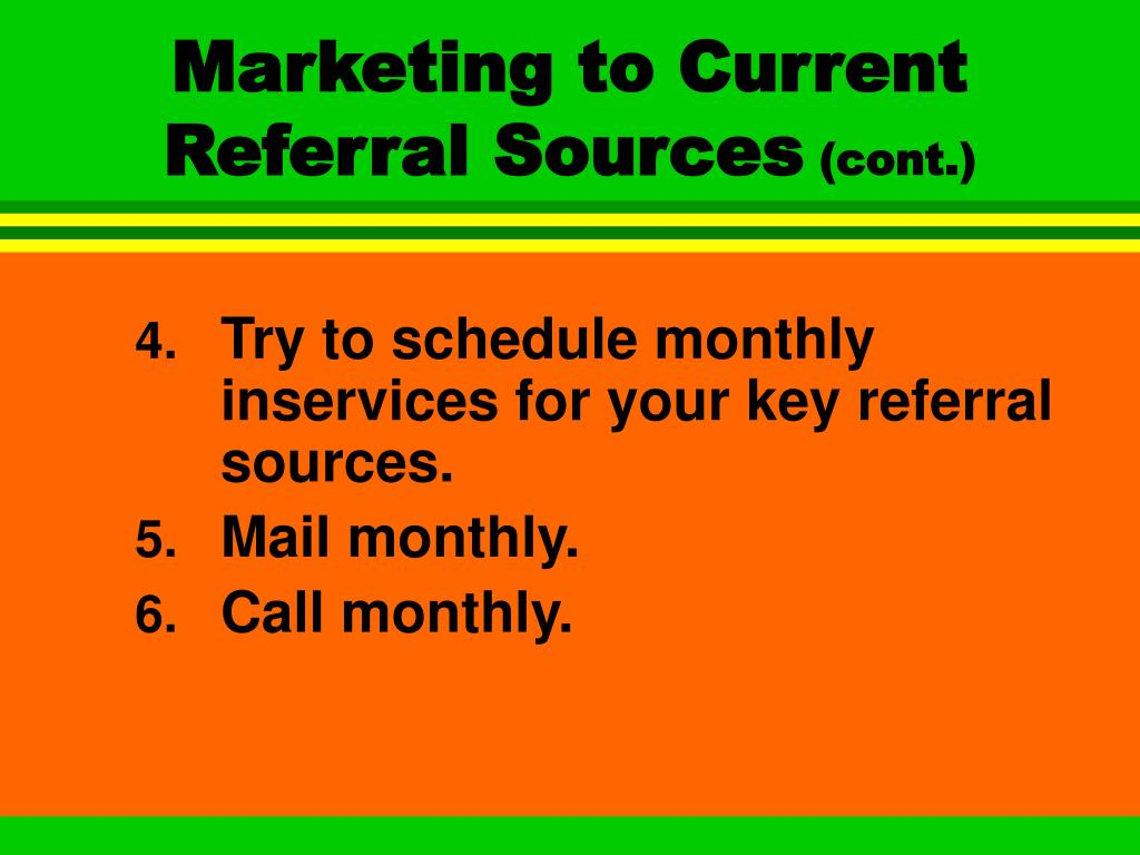 Marketing to Current Referral Sources