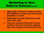 marketing to new referral sources cont