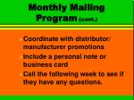 monthly mailing program cont