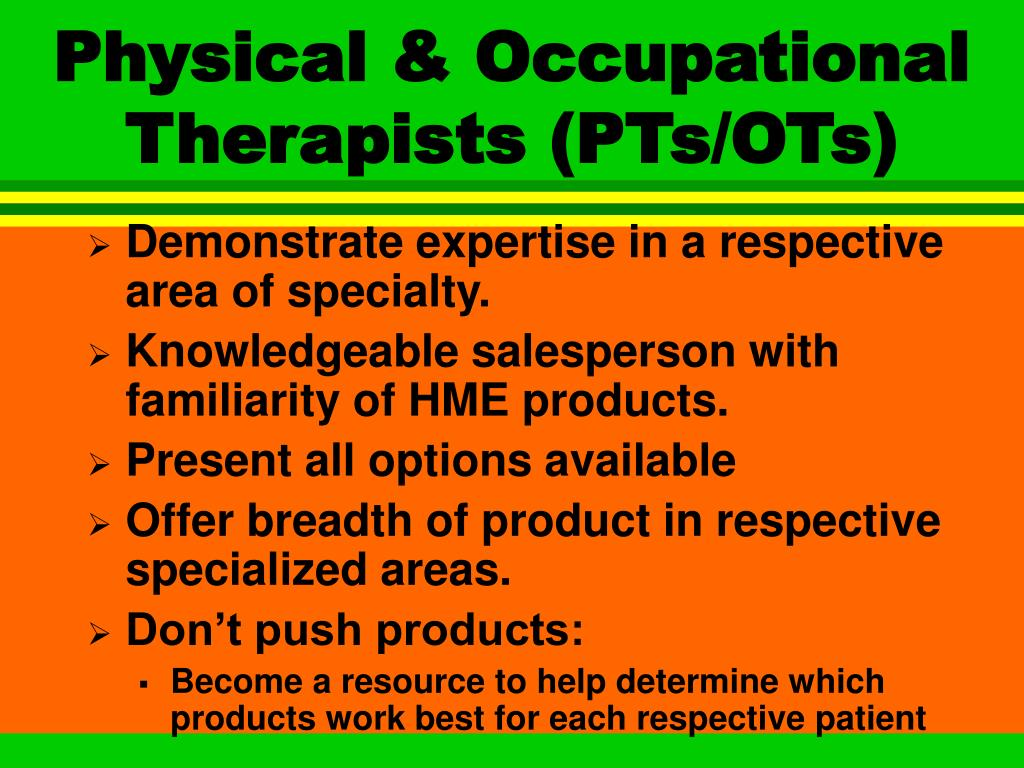 Physical & Occupational Therapists (PTs/OTs)