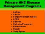 primary hhc disease management programs
