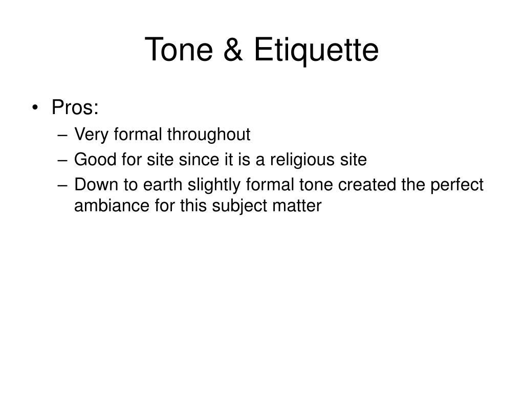 Tone & Etiquette