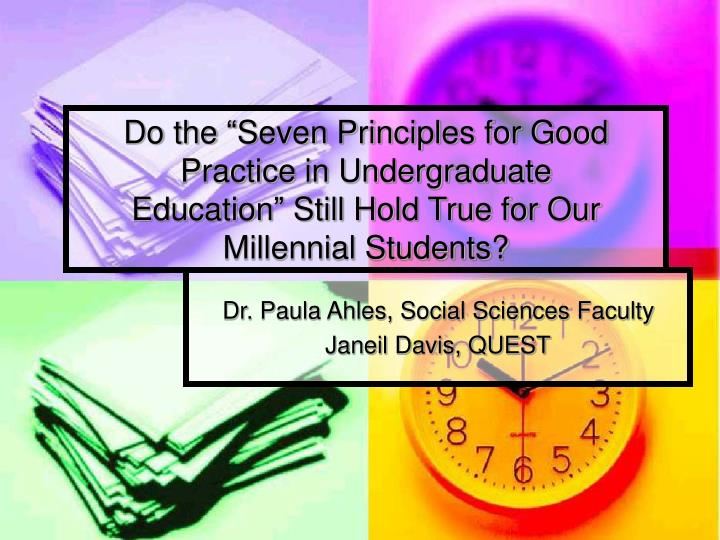 "Do the ""Seven Principles for Good Practice in Undergraduate"