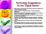technology suggestions for the digital native