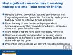 most significant causes barriers to resolving housing problems other research findings