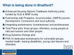 what is being done in bradford