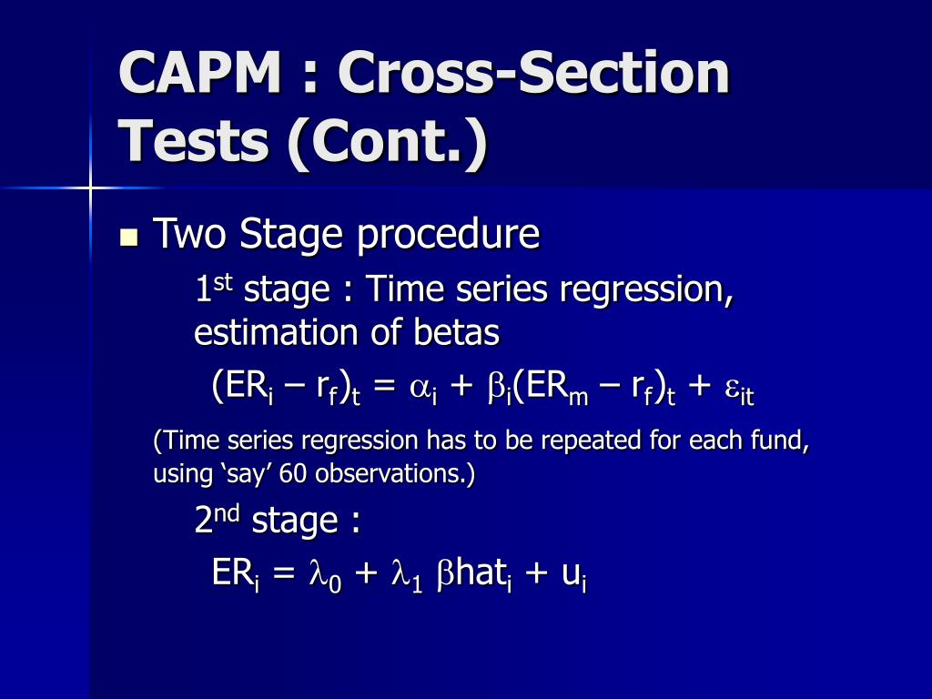 CAPM : Cross-Section Tests (Cont.)