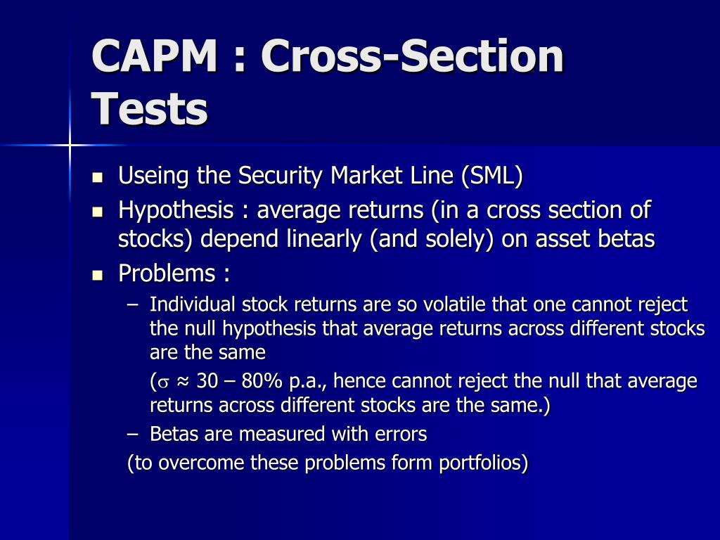 CAPM : Cross-Section Tests