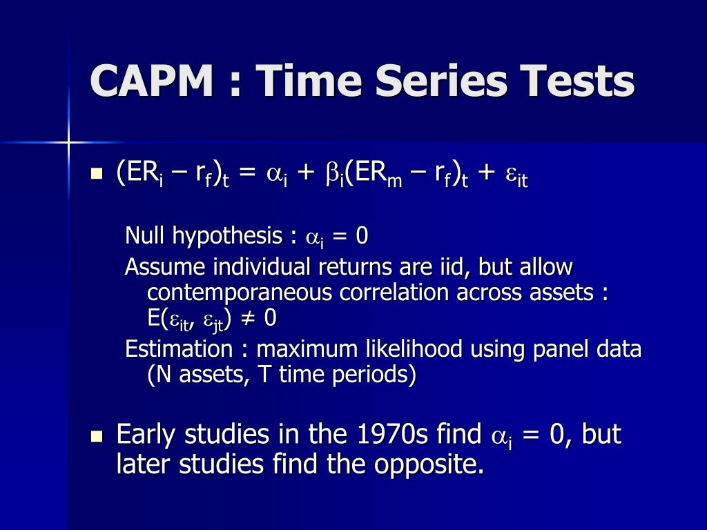 CAPM : Time Series Tests