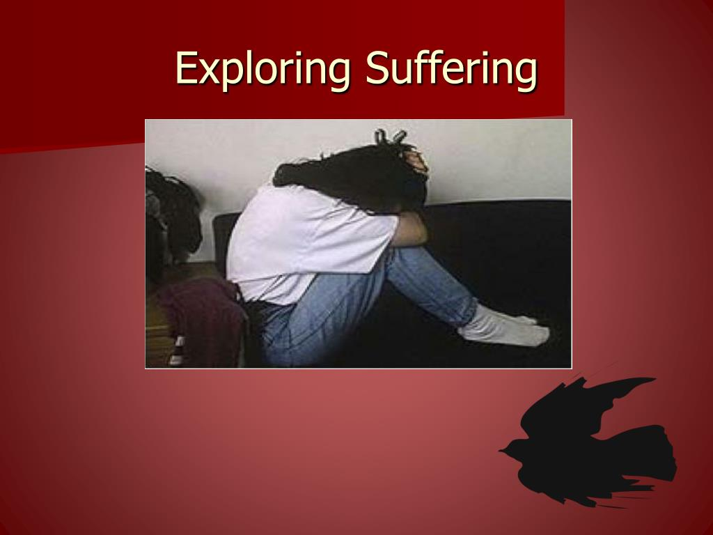 Exploring Suffering