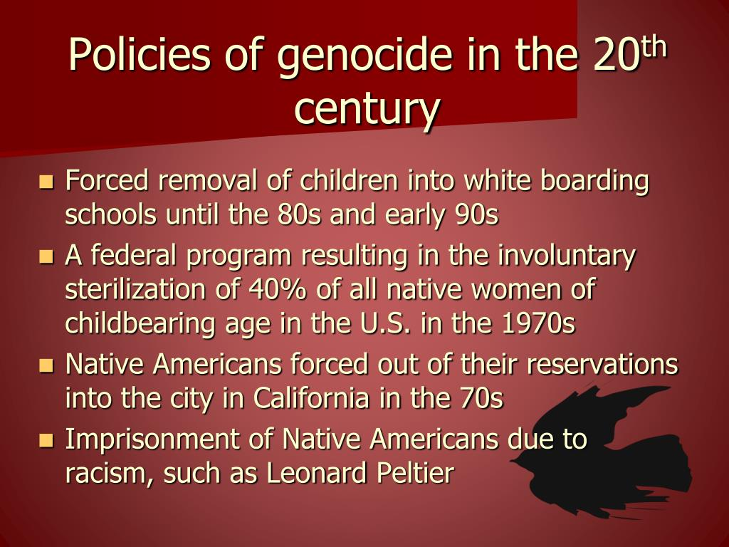 Policies of genocide in the 20