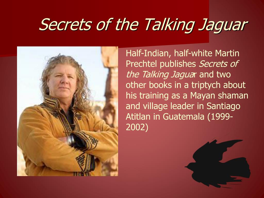 Secrets of the Talking Jaguar
