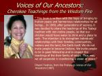voices of our ancestors cherokee teachings from the wisdom fire