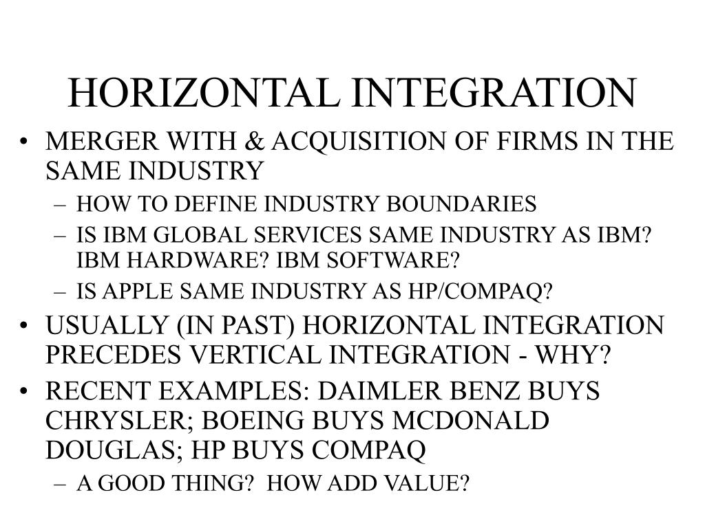 firm and horizontal integration Integrated supply chain management: horizontal and vertical integration try smartsheet for free try smartsheet for free to keep up with slimming margins.