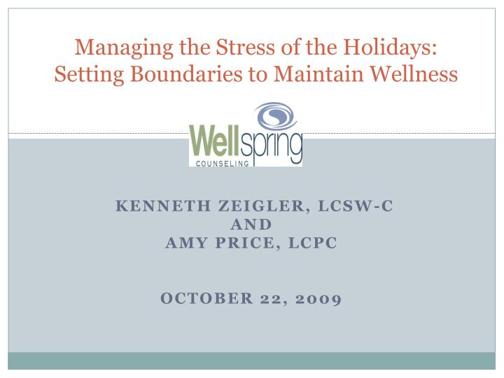 Managing the stress of the holidays setting boundaries to maintain wellness l.jpg
