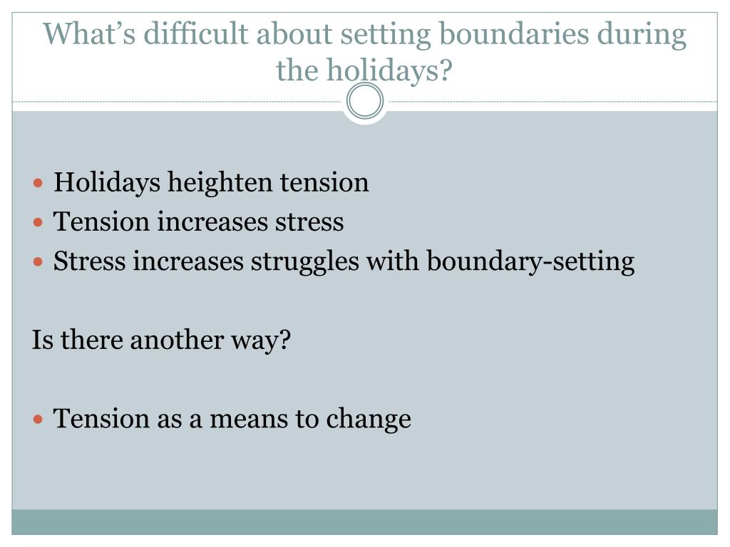What's difficult about setting boundaries during the holidays?