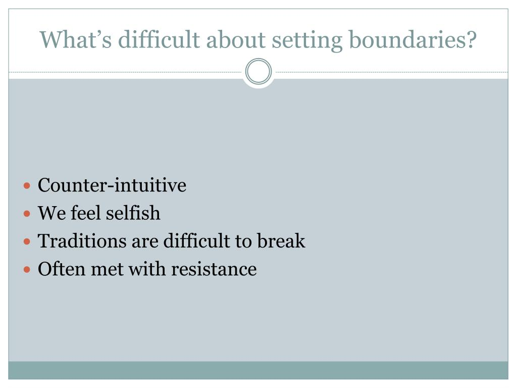 What's difficult about setting boundaries?