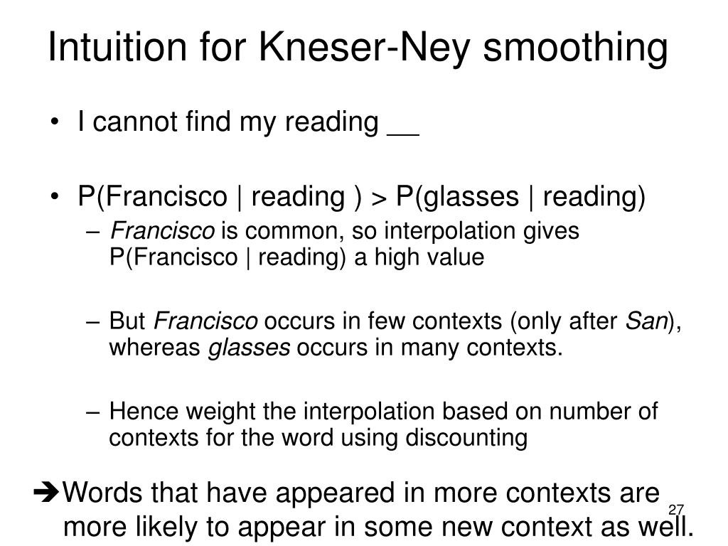 Intuition for Kneser-Ney smoothing