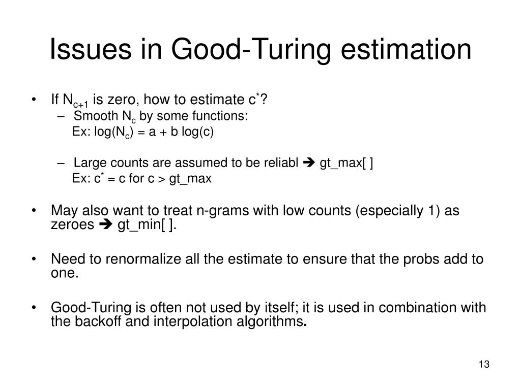 Issues in Good-Turing estimation