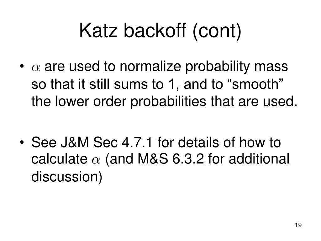 Katz backoff (cont)