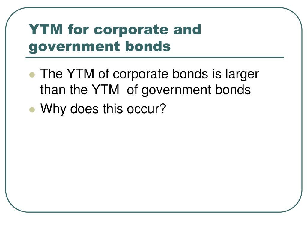 YTM for corporate and government bonds
