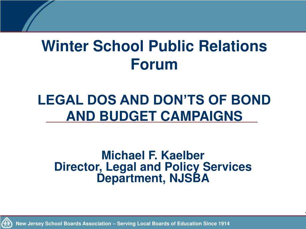 winter school public relations forum legal dos and don ts of bond and budget campaigns