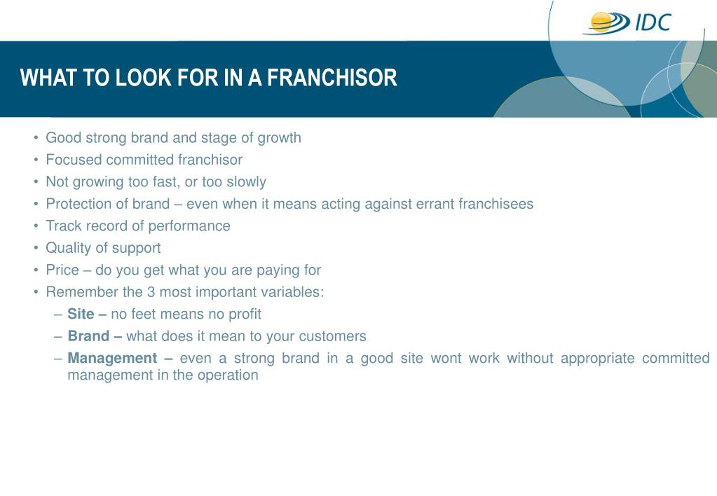 WHAT TO LOOK FOR IN A FRANCHISOR