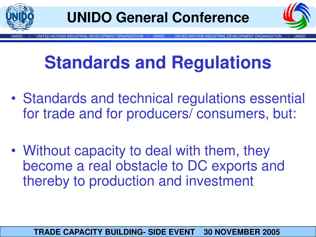 Standards and technical regulations essential for trade and for producers/ consumers, but: