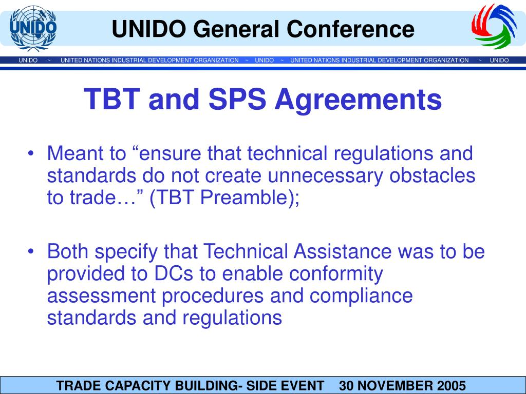 "Meant to ""ensure that technical regulations and standards do not create unnecessary obstacles to trade…"" (TBT Preamble);"