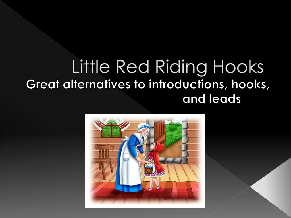 little red riding hooks
